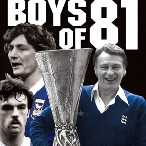 Ipswich Town Boys of 81 DVD
