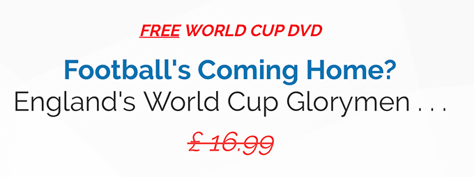 FREE World Cup DVD - to the first 100 customers. Then it's back £16.99 +P/P