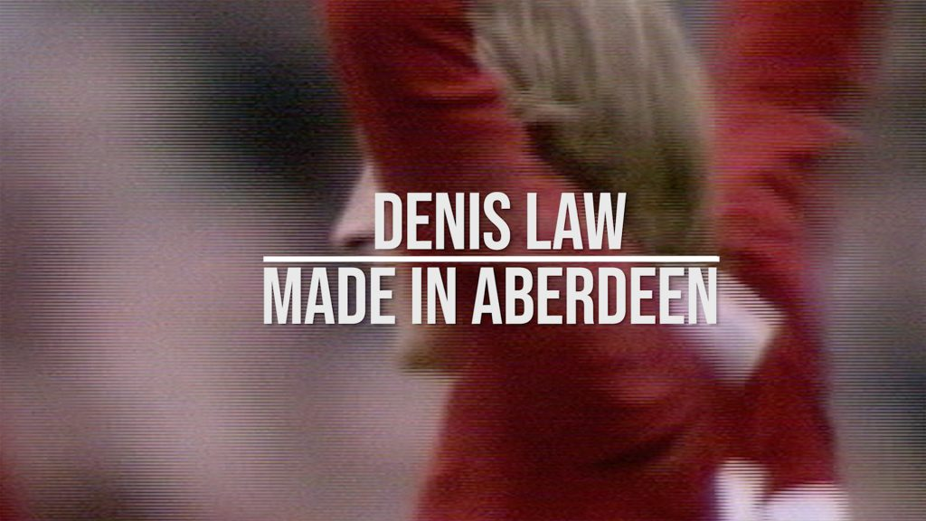 Denis Law Made in Aberdeen