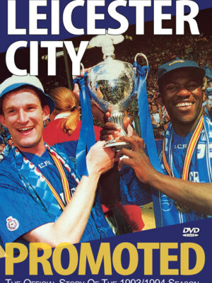 Leicester City Promoted 1993/1994 DVD