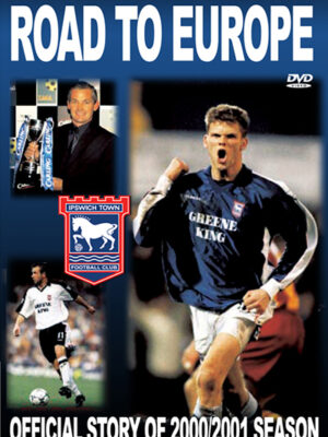 Ipswich Town Road to Europe DVD