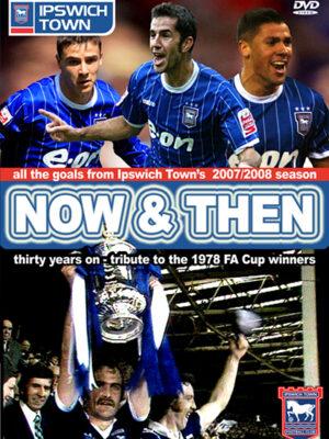 Ipswich Town Now & Then DVD
