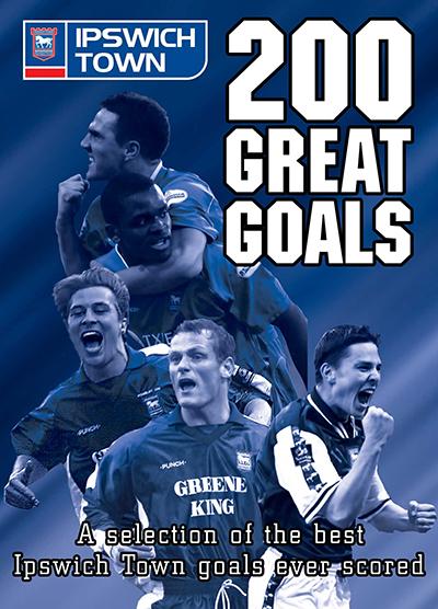 Ipswich Town 200 Great Goals DVD