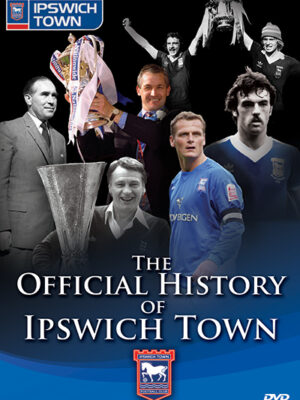 Ipswich Town History DVD