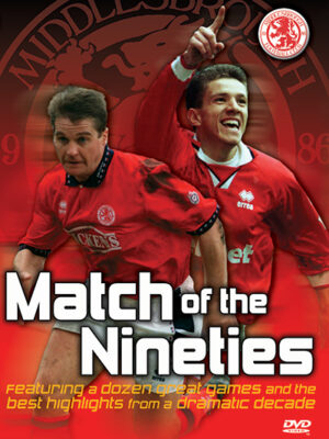 Middlesbrough Match of the 90s DVD