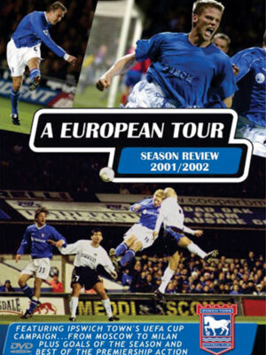 Ipswich Town European Tour DVD