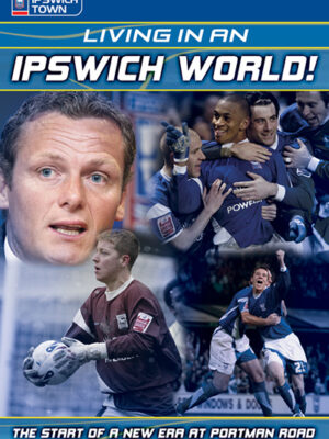 Living in an Ipswich World DVD