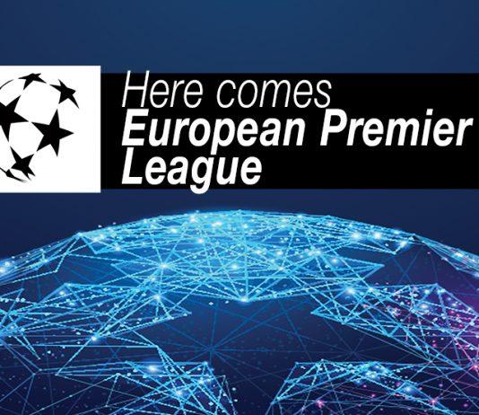 Here comes Premier League